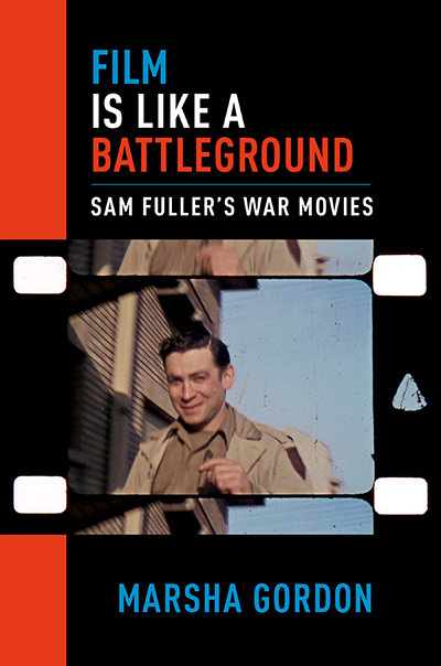 From the Big Red One to 'The Big Red One' — War, Movies and Sam Fuller